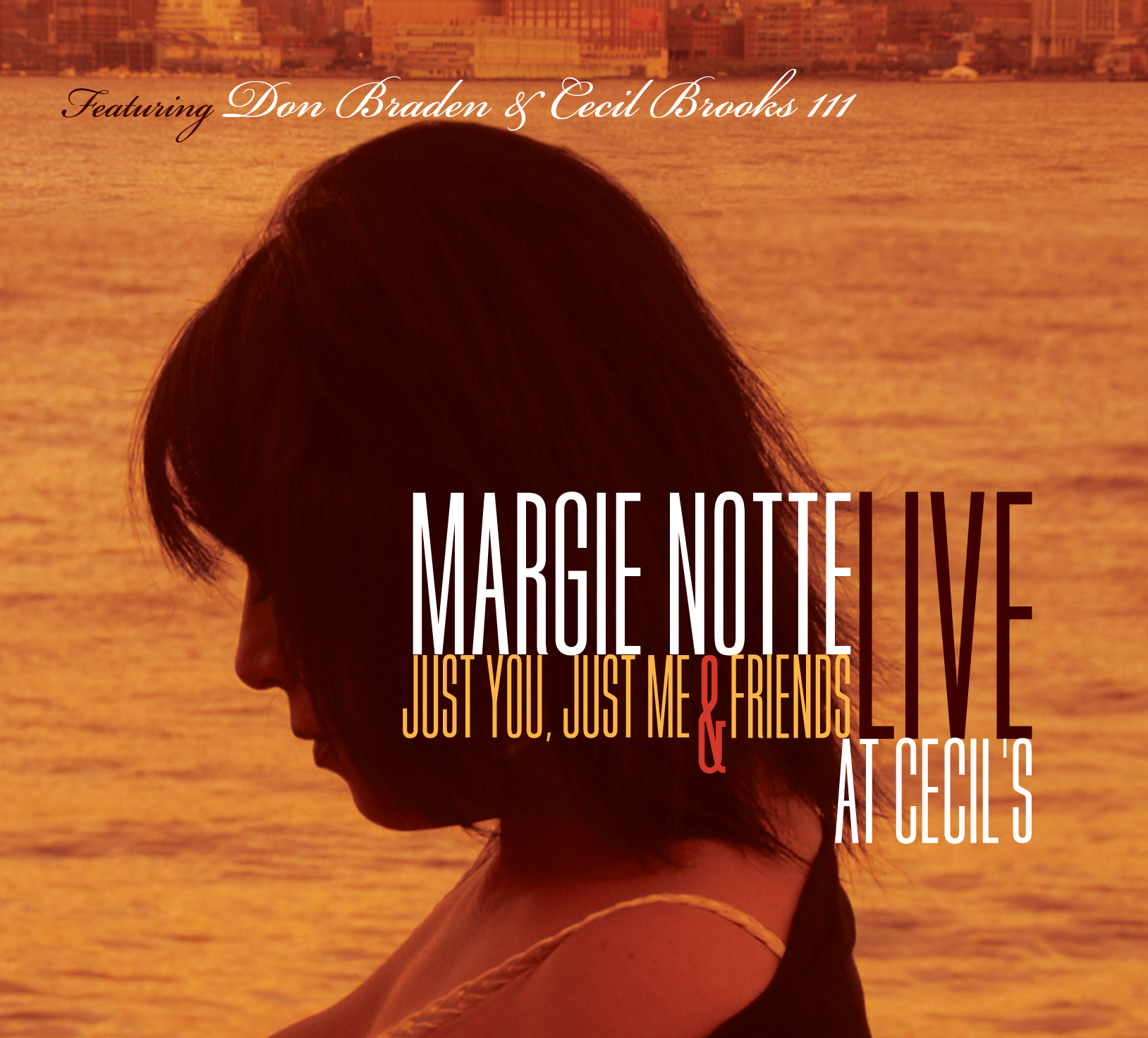 Margie Notte Just You, Just Me & Friends - Live at Cecil's