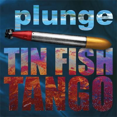 Tin Fish Tango
