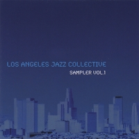 LA Jazz Collective Sampler 1