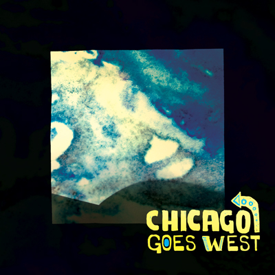 Chicago Goes West