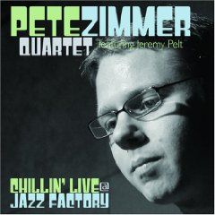 Pete Zimmer Quartet Chillin' Live at the Jazz Factory