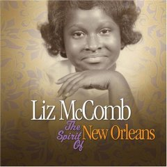 Liz McComb The Spirit of New Orleans